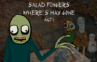 Salad Fingers: Where's May Gone Act 1