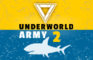 Underworld Army Episode2