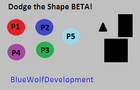 Dodge the Shape BETA