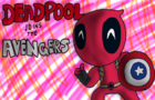 Deadpool Joins the Avengers