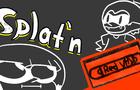 Splat'n