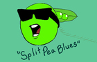 Split Pea Blues