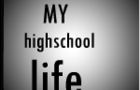 My High School life traller