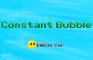 Constant Bubble