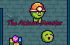 The Actual Monster