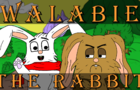 Walabie The Rabbit