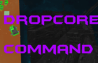 DropCore