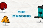 Shapes - Episode 11 - The Mugging