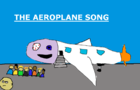 The Aeroplane Song (Music Video)