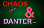Chaos & Banter - Fame