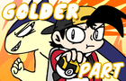 Pokemon Golder Part 3