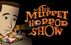 The Muppet Horror Show