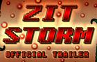 [TRAILER] Zit Storm
