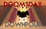 Doomsday Downpour