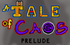 A Tale of Caos: Prelude by ExperaGameStudio