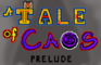 A Tale of Caos: Prelude
