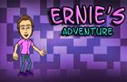 Ernie's Adventure