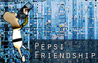 Pepsi Friendship