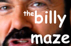 The Billy Maze