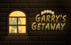 Garry's Getaway