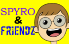 Spyro & Friendz
