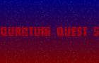 Quantum Quest 5