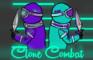 Clone Combat