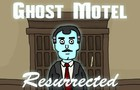 Ghost Motel 1: Resurrected by Noodle