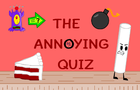 The Annoying Quiz