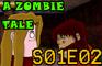 A Zombie Tale - Episode 02 (S01E02)