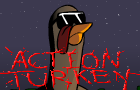 ACTION TURKEY