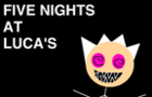 Five Nights at Luca's