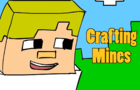 Crafting Mines