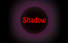 Shadow the Game