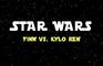 STAR WARS - FINN vs KYLO REN