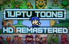 1upTV Toons HD Remastered Announcement!