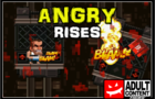 ANGRY RISES