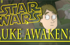 STAR WARS: Luke Awakens