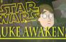 STAR WARS: Luke Awakens