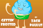 """Gettin' Frosted"" by Zach Paulus"