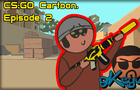 "CS:GO Cartoon. Episode 2 It is ""B"""