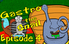 Gastro the Snail Episode 4