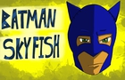 Batman in Sky Fish