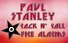 The Paul Stanley Rock & Roll Fire Alarm !!