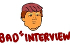 Bad Interviews - Donald Trump