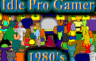 Idle Pro Gamer 1980s