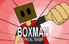 BOXMAN Offical Teaser