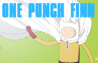 One Punch Finn by CatcubeTV