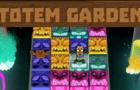 Totem Garden