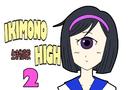 Ikimono High 2